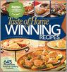 Taste of Home Winning Recipes: 645 Recipes from National Cooking Contests [With Contest-Winning Light Recipes Paperback Book]