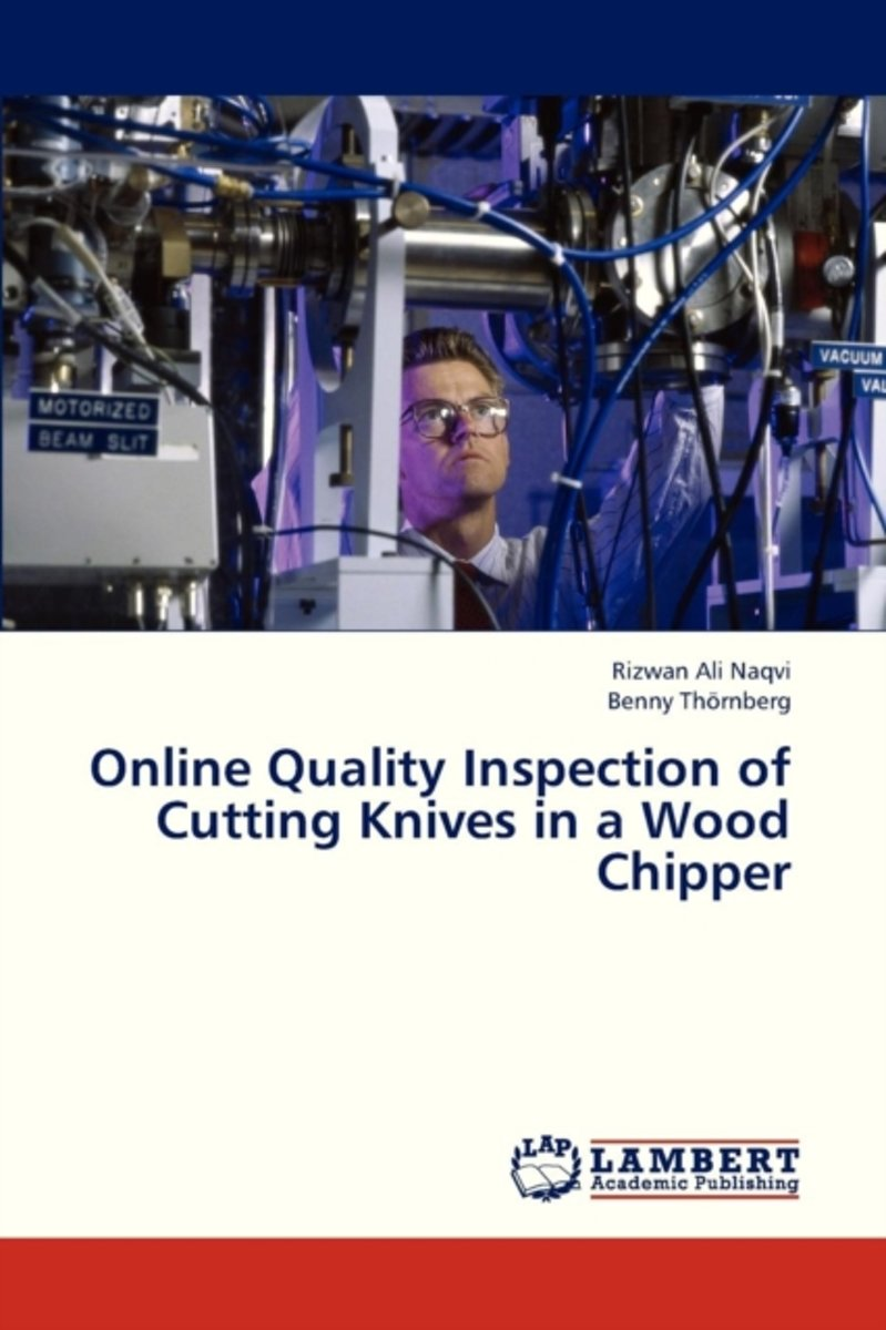 Online Quality Inspection of Cutting Knives in a Wood Chipper