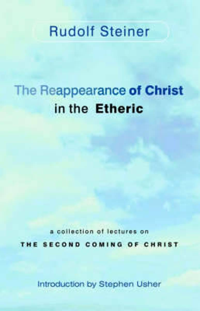 The Reappearance of Christ in the Etheric