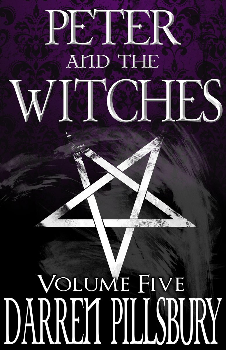 Peter And The Witches (Volume Five)