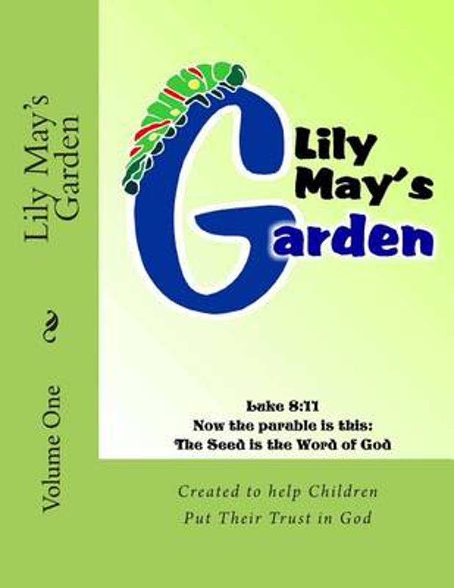 Lily May's Garden