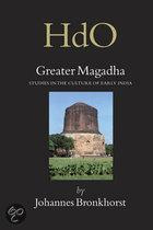 GREATER MAGADHA STUDIES IN THE CULTURE OF EARLY INDIA