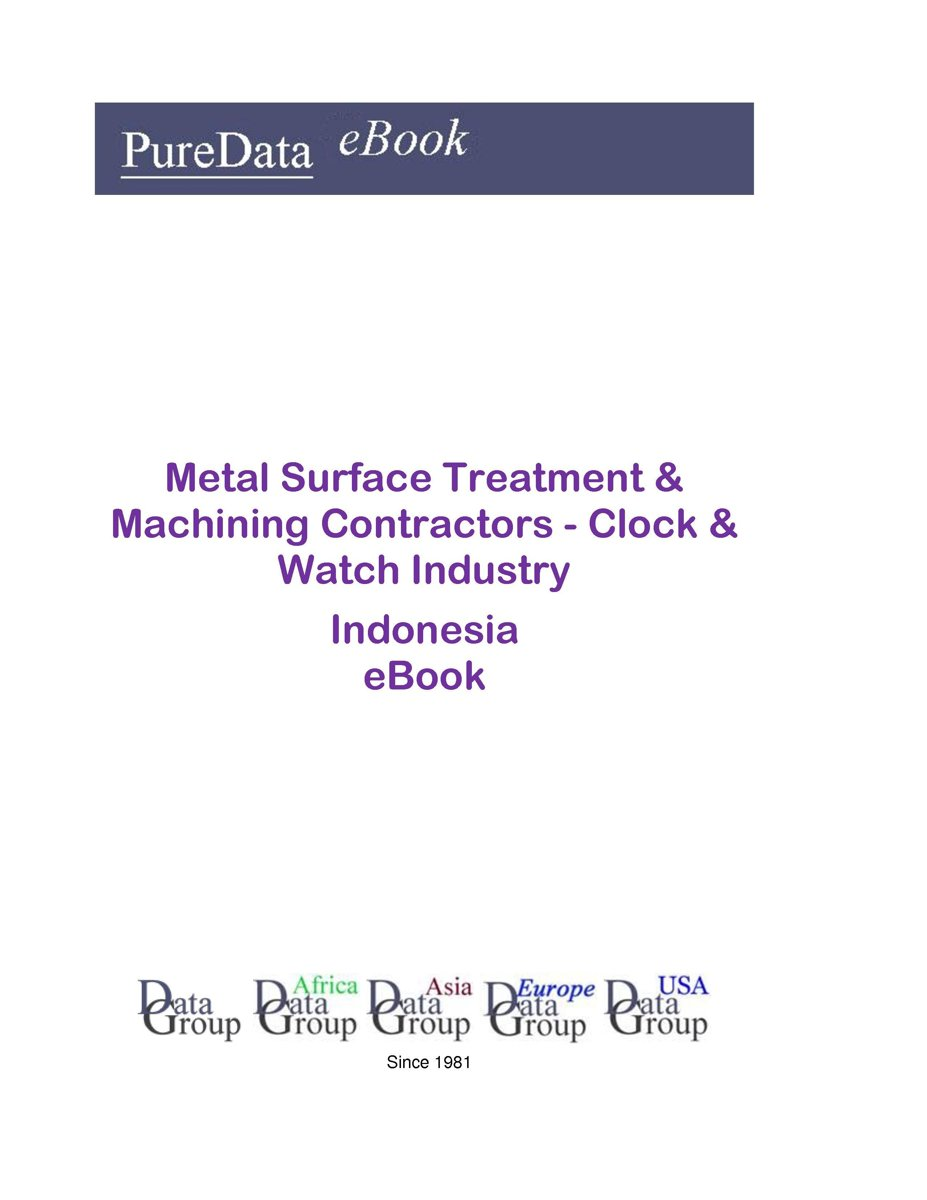 Metal Surface Treatment & Machining Contractors - Clock & Watch Industry in Indonesia