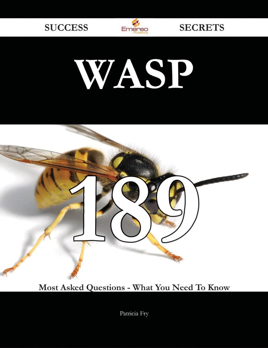 WASP 189 Success Secrets - 189 Most Asked Questions On WASP - What You Need To Know