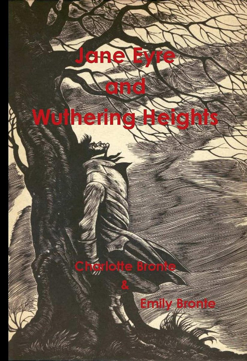 Jane Eyre and Wuthering Heights