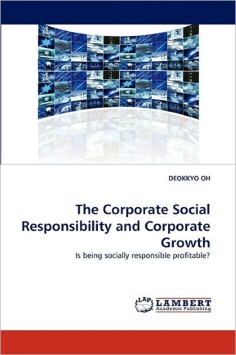 The Corporate Social Responsibility and Corporate Growth