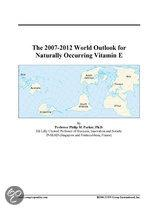 The 2007-2012 World Outlook for Naturally Occurring Vitamin E