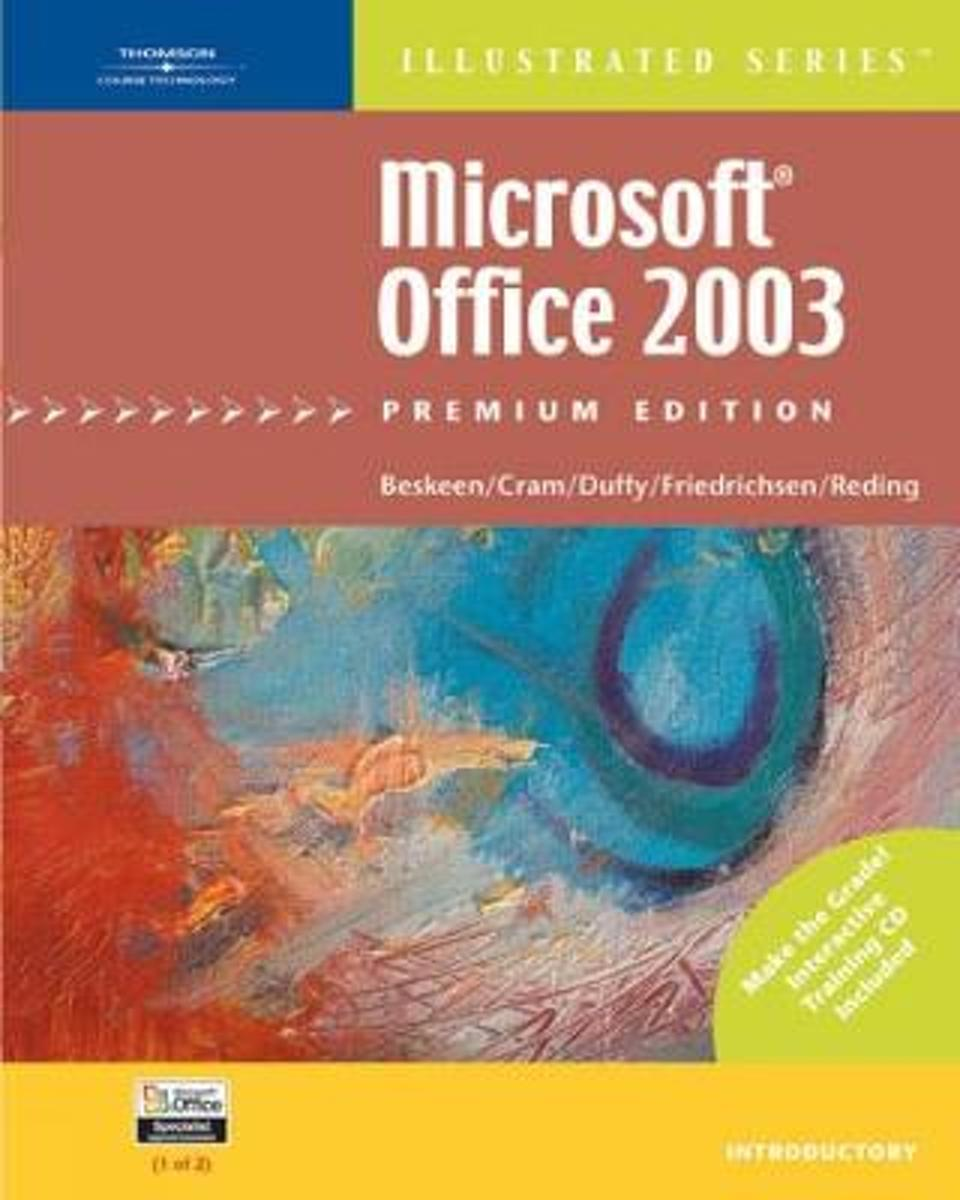 Microsoft Office 2003 – Illustrated Introductory' Premium Edition