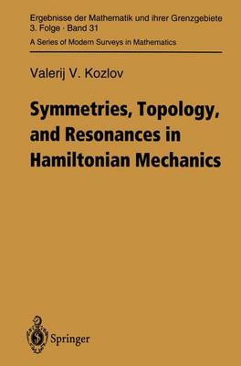 Symmetries, Topology and Resonances in Hamiltonian Mechanics