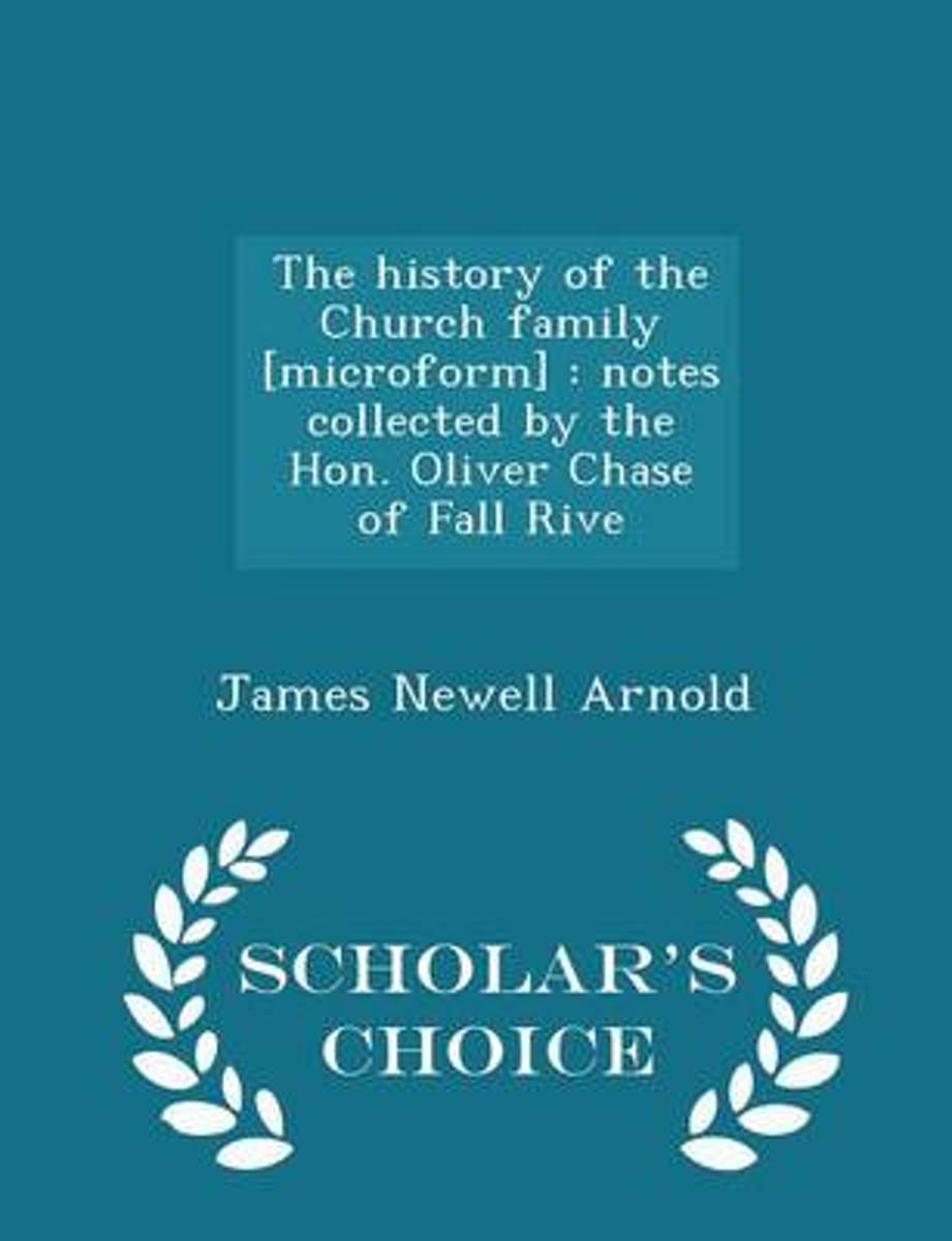 The History of the Church Family [Microform]