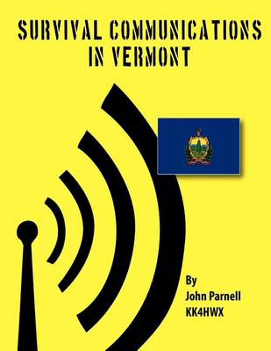 Survival Communications in Vermont