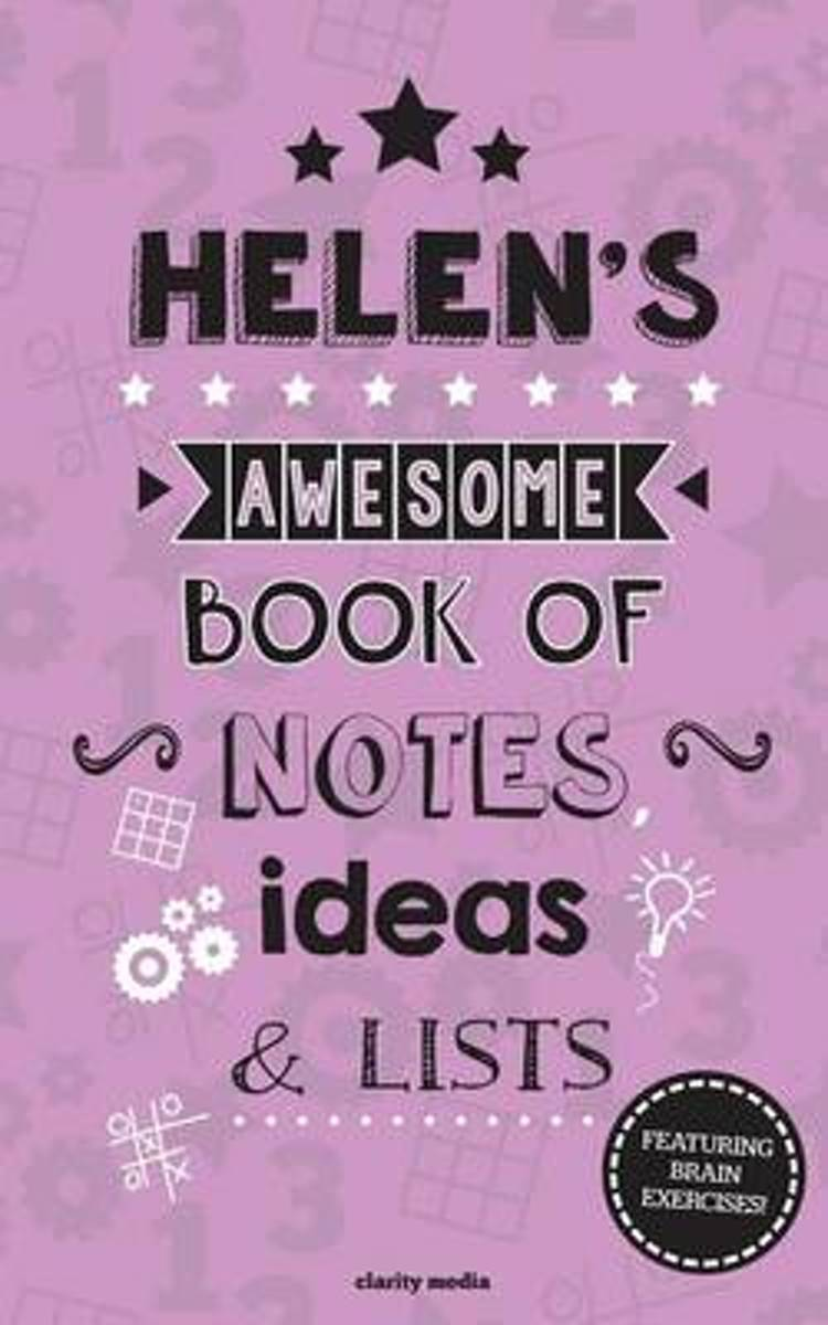 Helen's Awesome Book of Notes, Lists & Ideas