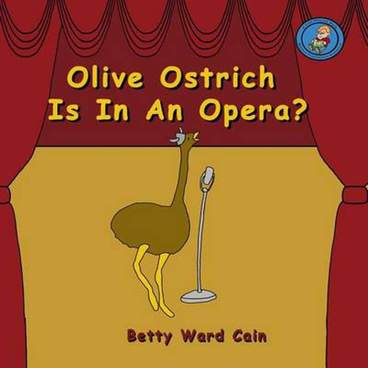 Olive Ostrich Is in an Opera?