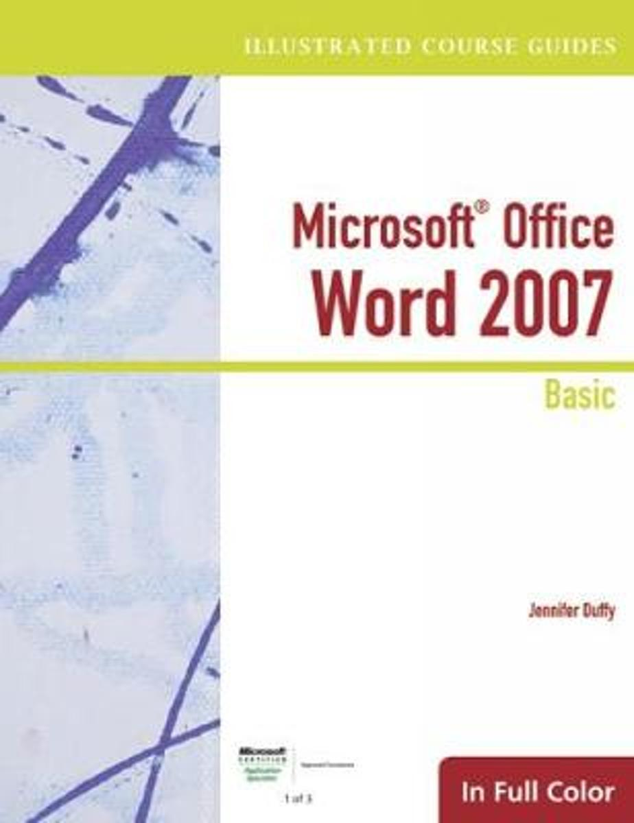 Illustrated Course Guide: Microsoft Office Word 2007 Basic