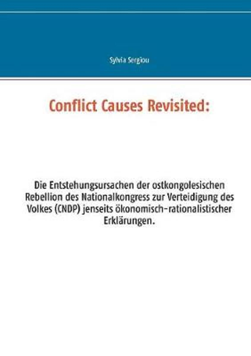 Conflict Causes Revisited