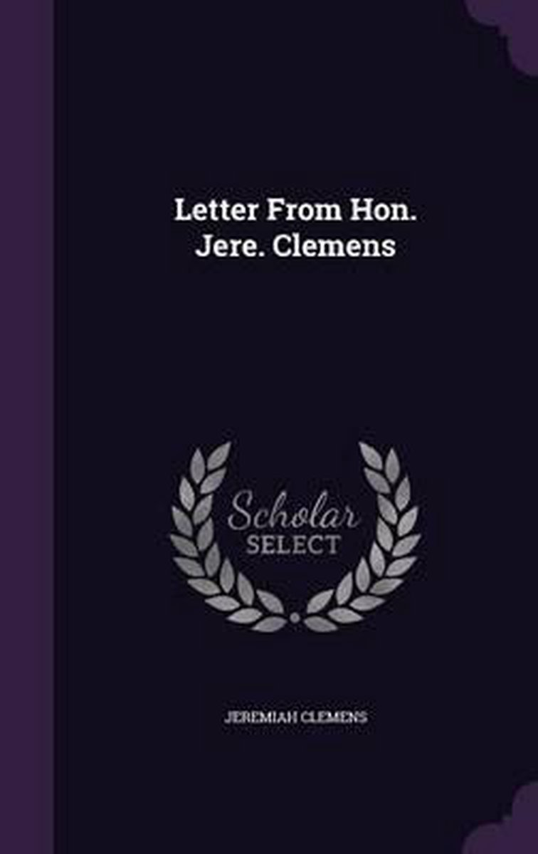 Letter from Hon. Jere. Clemens