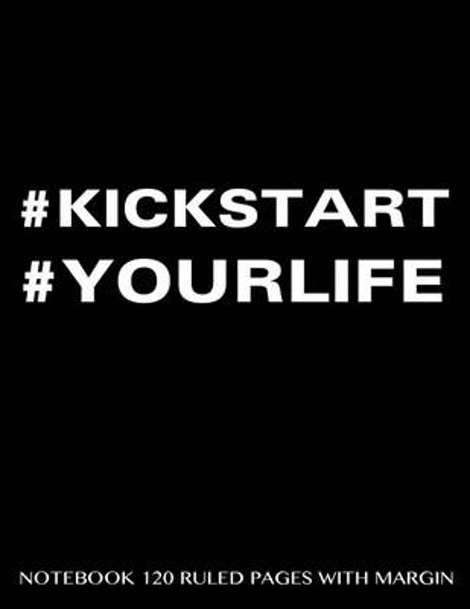 #Kickstart #Yourlife Notebook 120 Ruled Pages with Margin