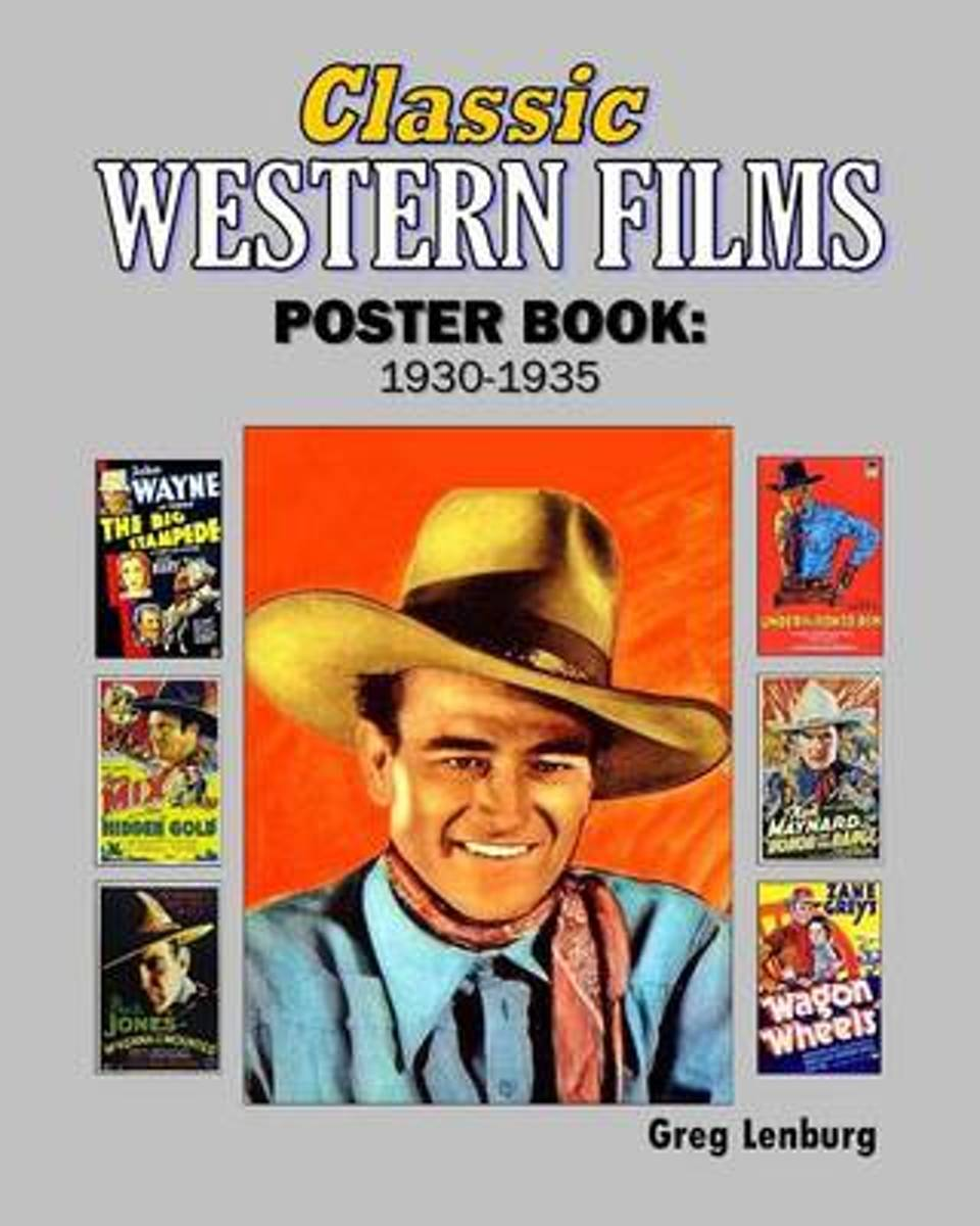 Classic Westerns Films Poster Book