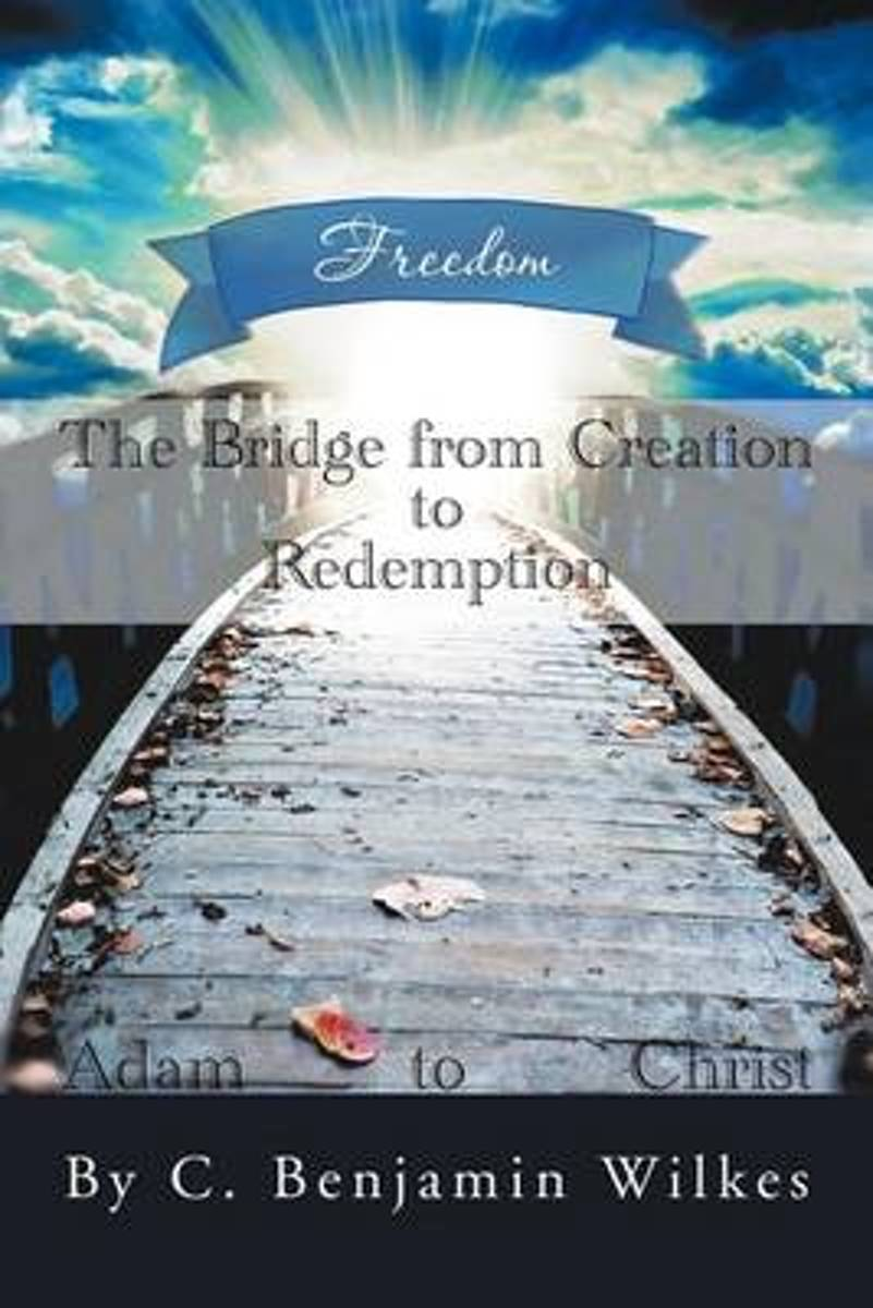 The Bridge from Creation to Redemption