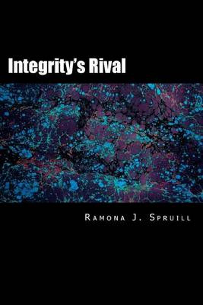 Integrity's Rival