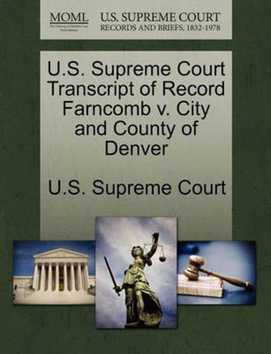 U.S. Supreme Court Transcript of Record Farncomb V. City and County of Denver