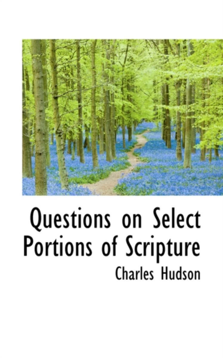 Questions on Select Portions of Scripture