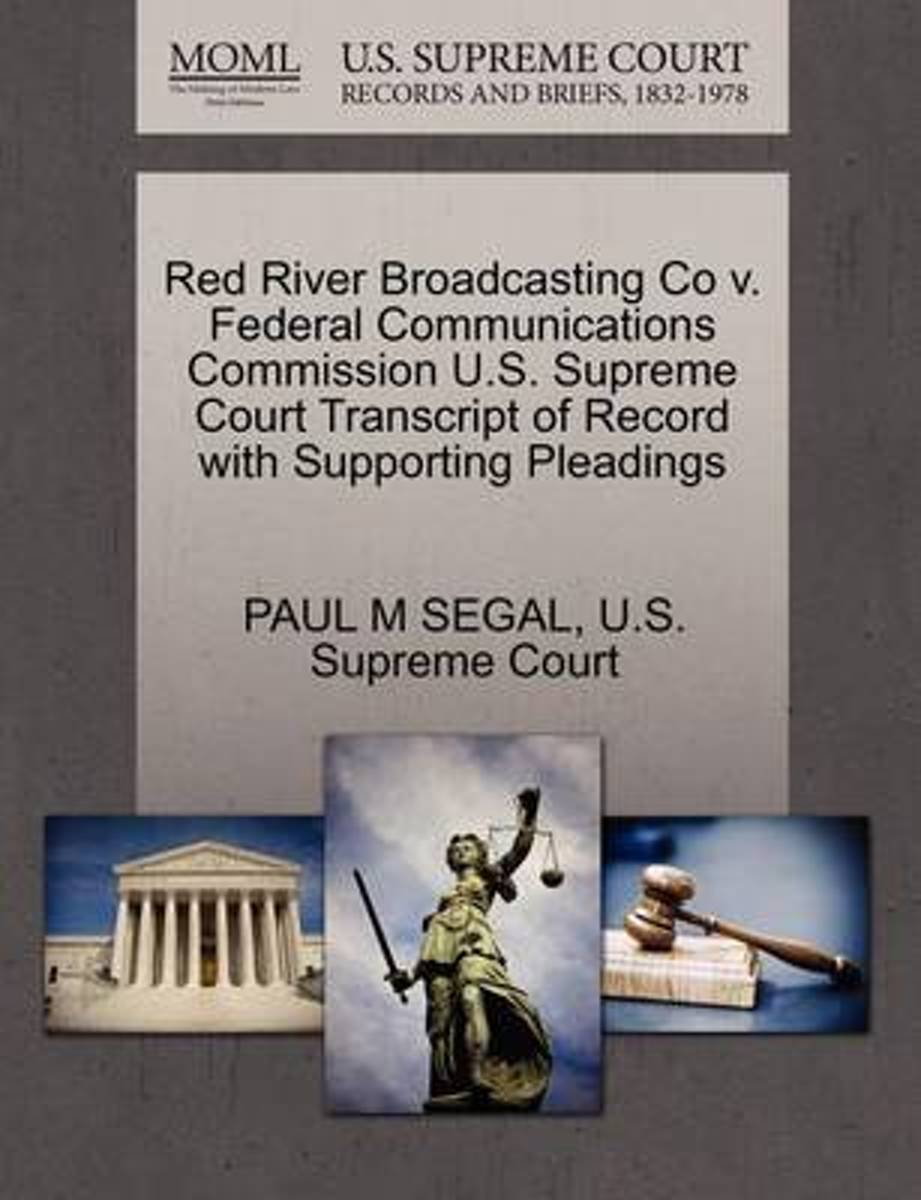 Red River Broadcasting Co V. Federal Communications Commission U.S. Supreme Court Transcript of Record with Supporting Pleadings