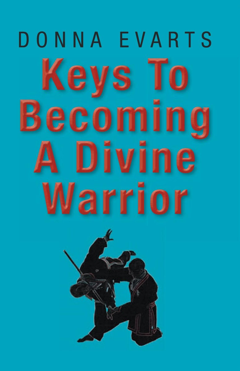 Keys to Becoming a Divine Warrior