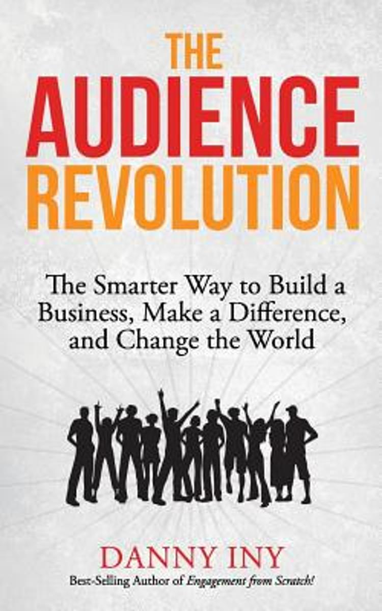 The Audience Revolution