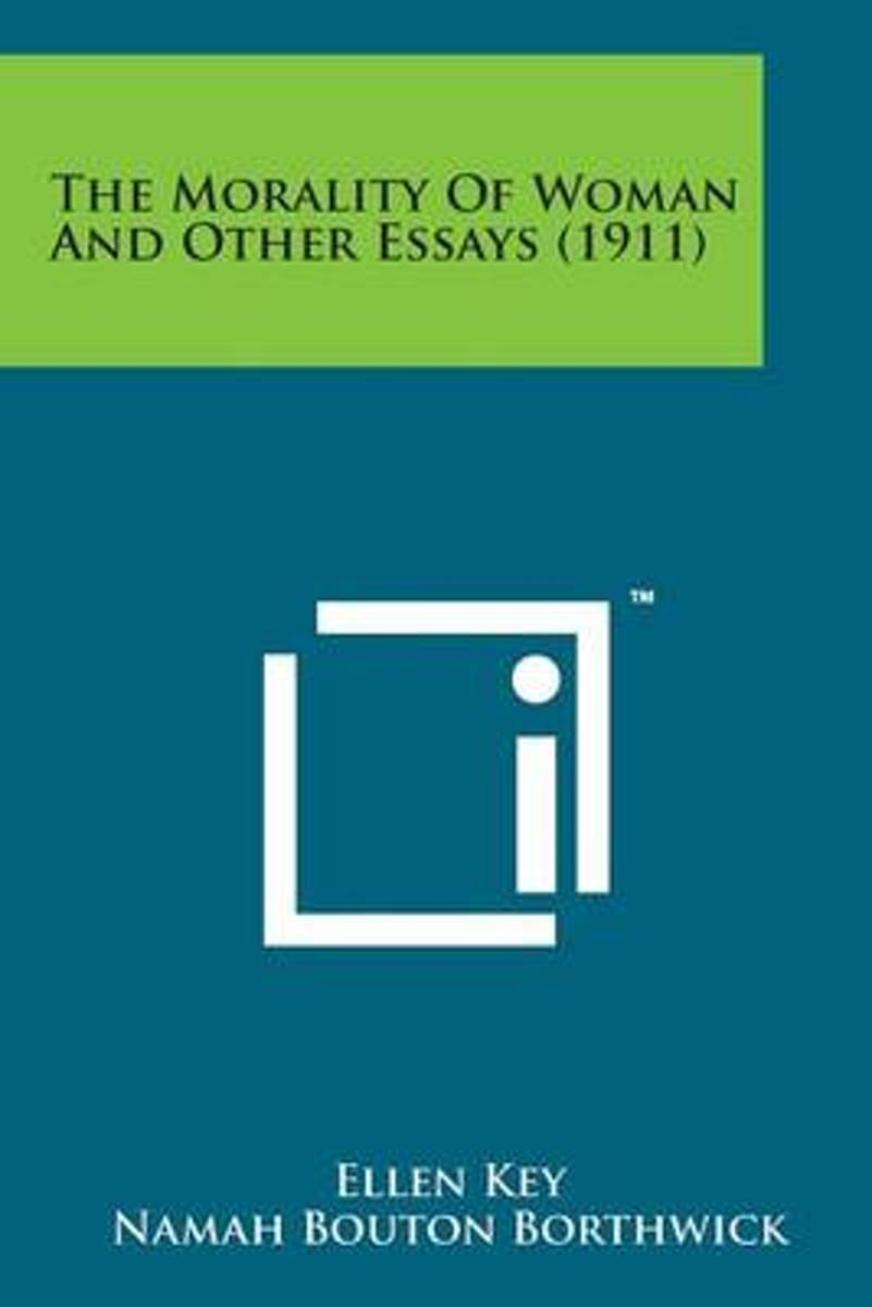 The Morality of Woman and Other Essays (1911)