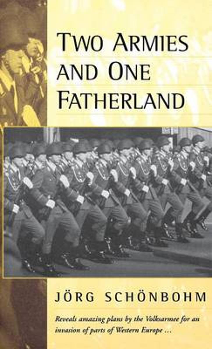Two Armies and One Fatherland