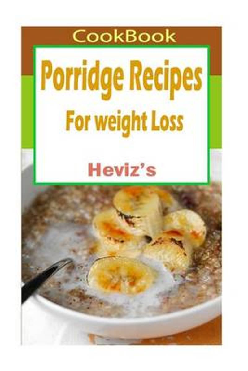 Porridge Recipes for Weight Loss