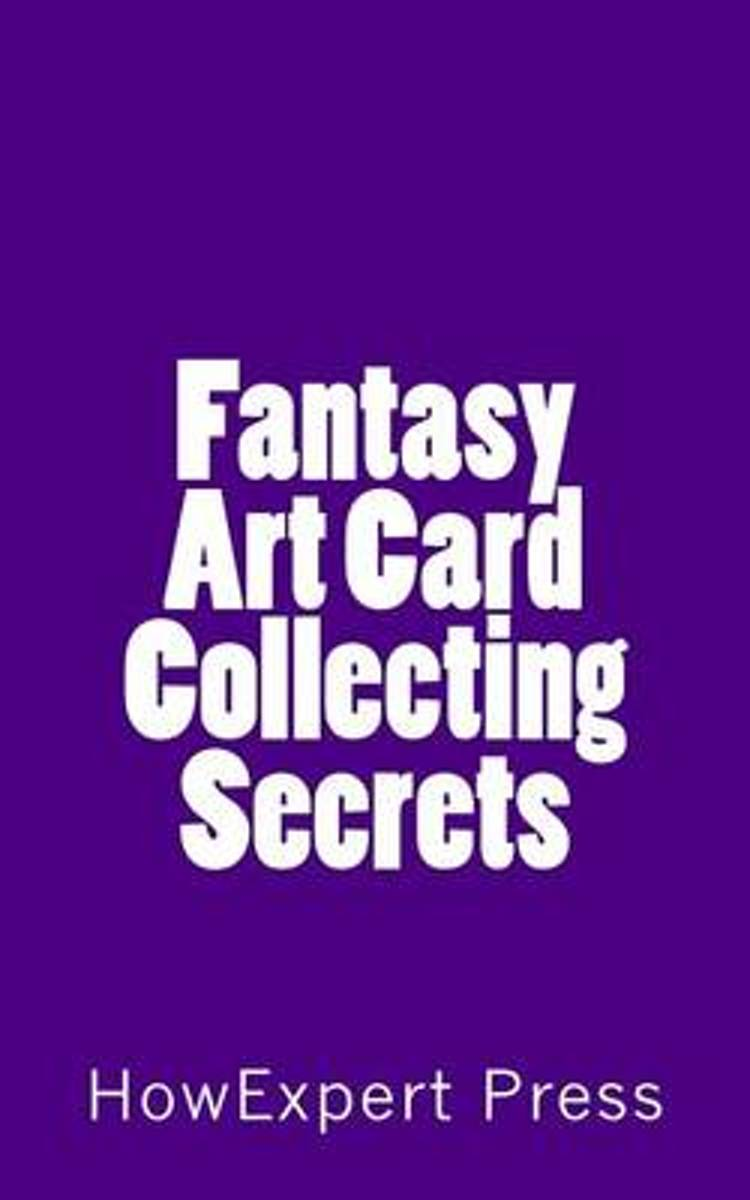 Fantasy Art Card Collecting Secrets