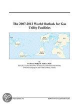 The 2007-2012 World Outlook for Gas Utility Facilities