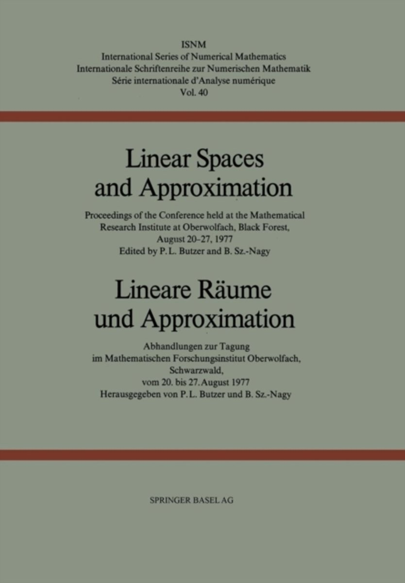 Linear Spaces and Approximation / Lineare Raume und Approximation