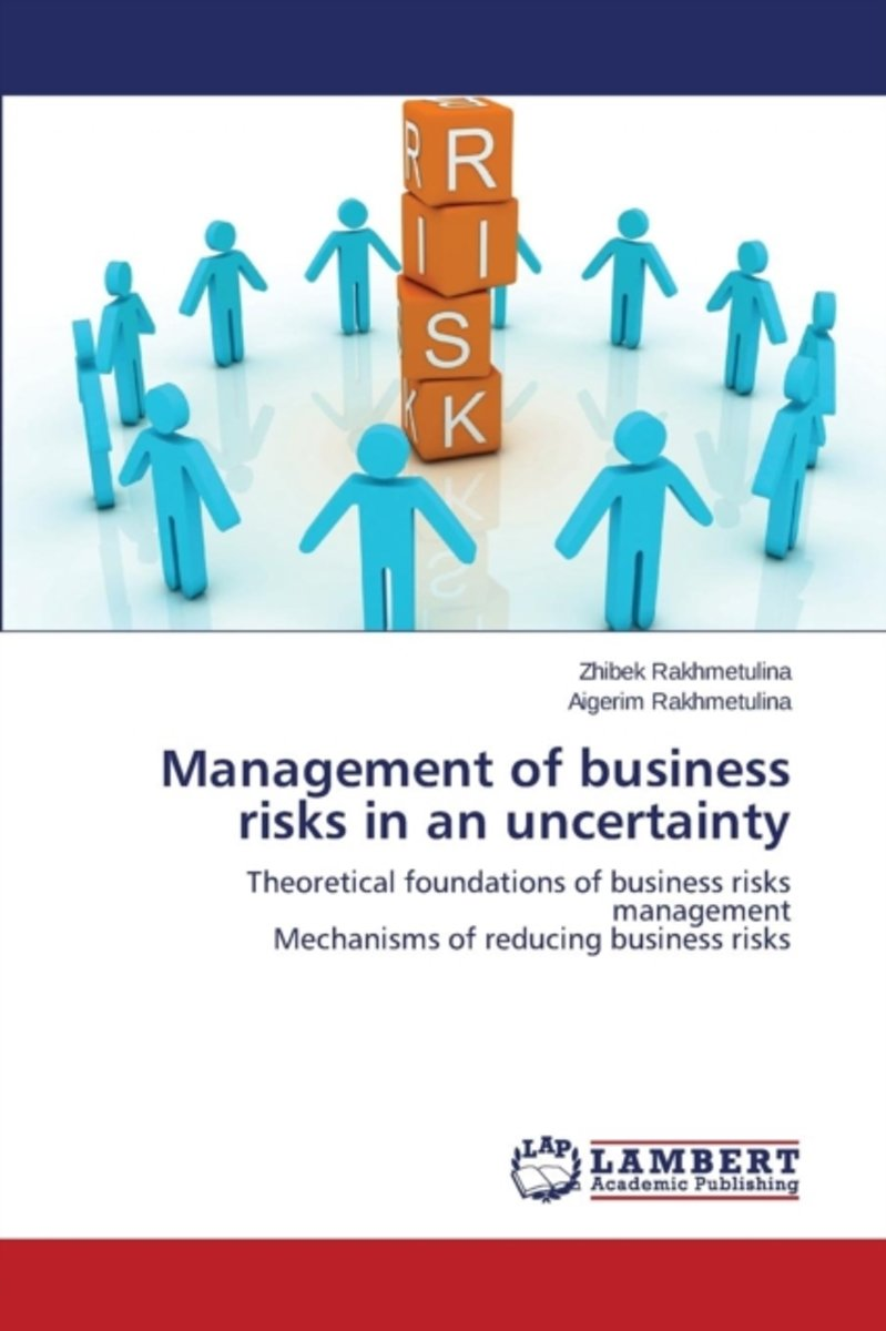 Management of Business Risks in an Uncertainty