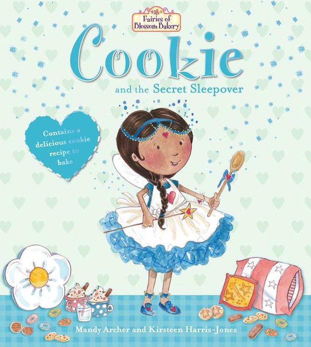 Fairies of Blossom Bakery: Cookie and the Secret Sleepover