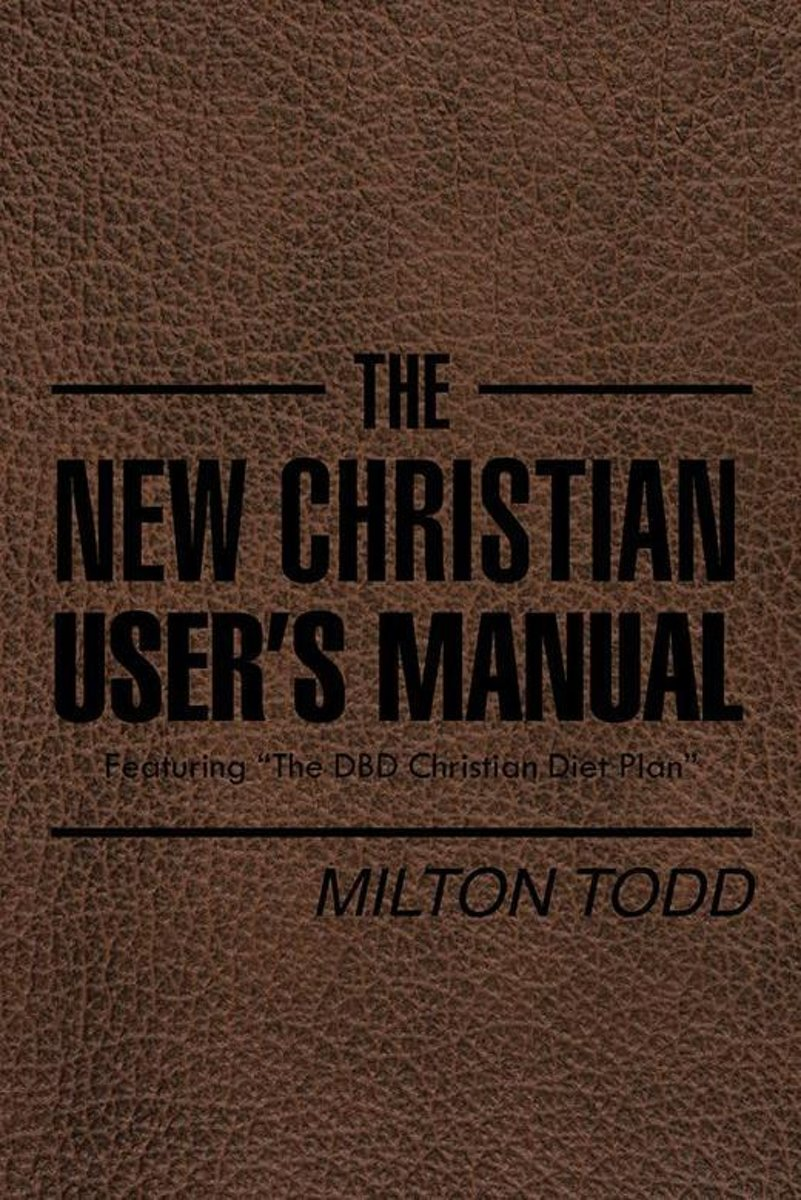 The New Christian User'S Manual