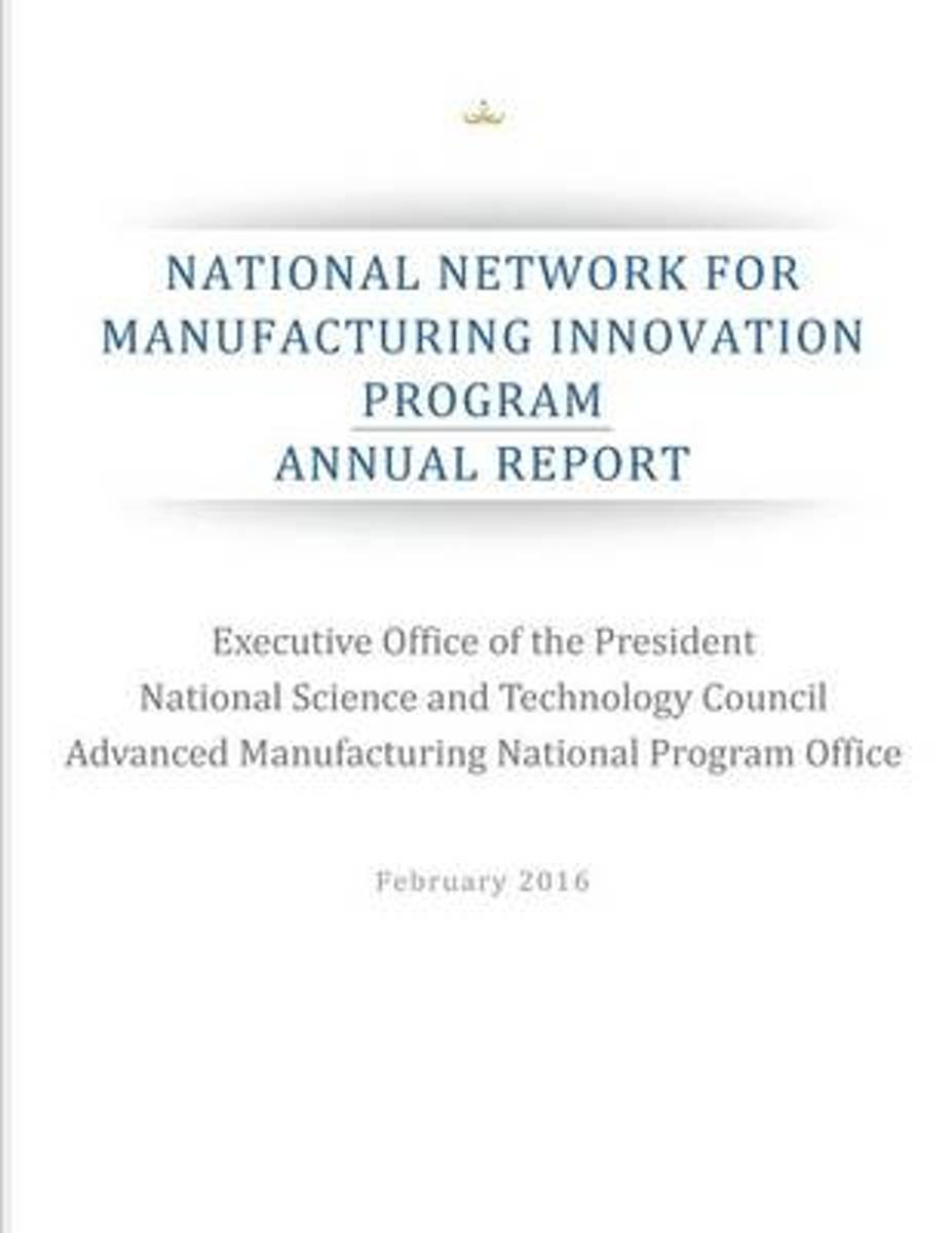 National Network for Manufacturing Innovation Program