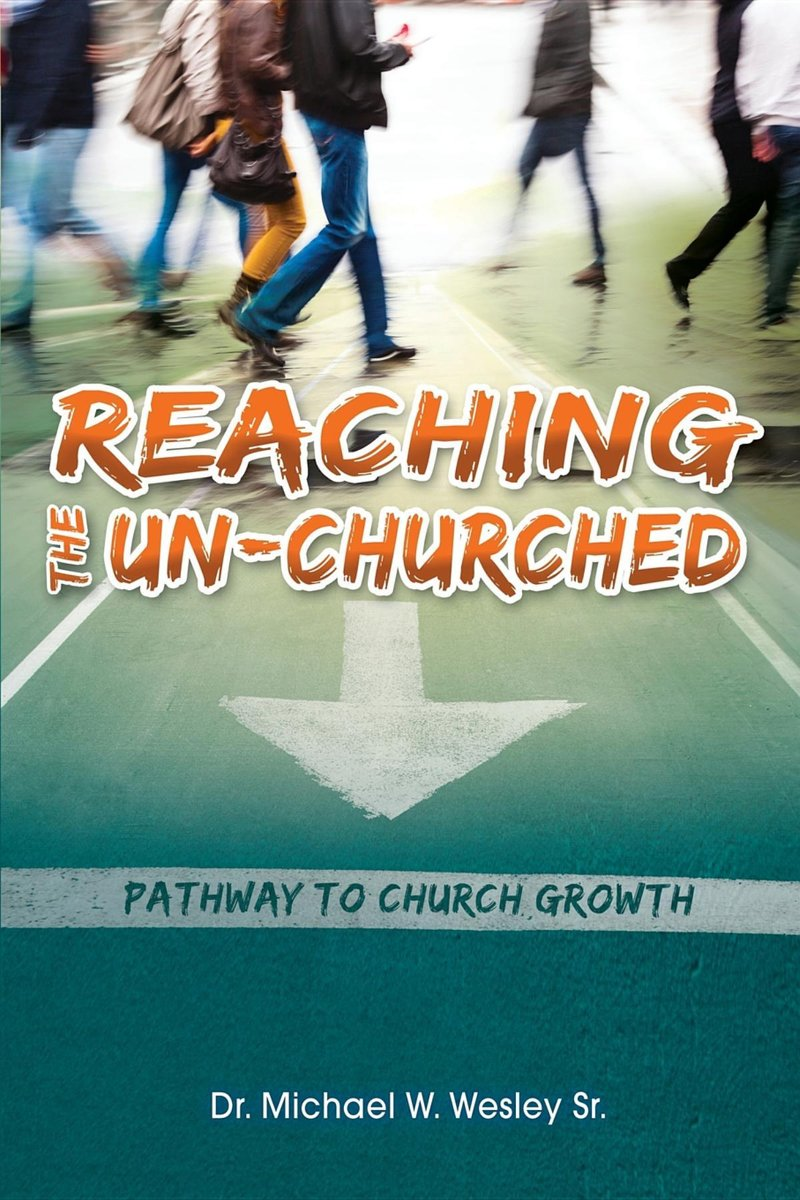 Reaching the Un-Churched