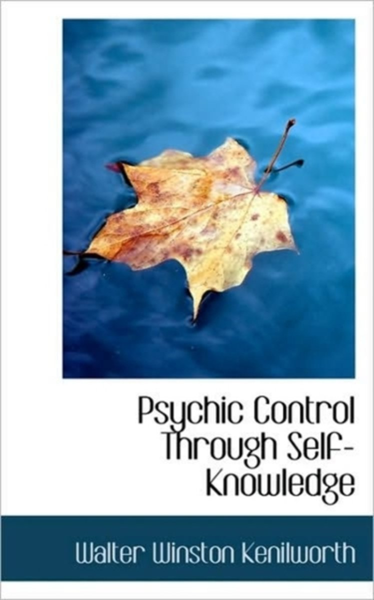 Psychic Control Through Self-Knowledge