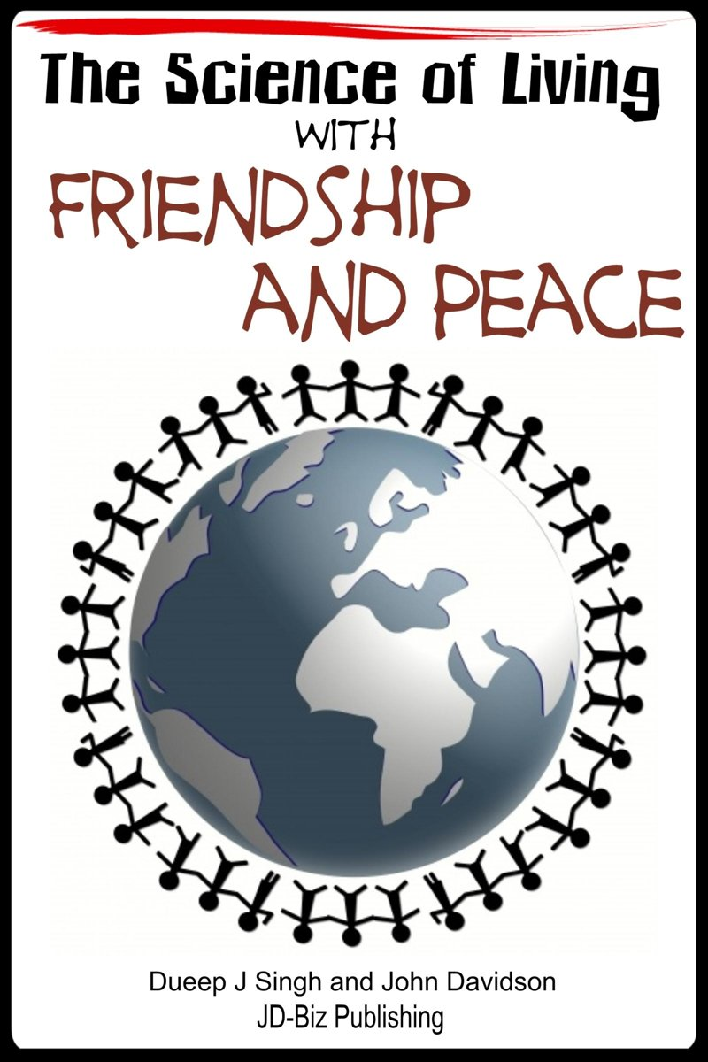 The Science of Living With Friendship and Peace