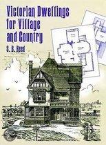 Victorian Dwellings For Village And Country