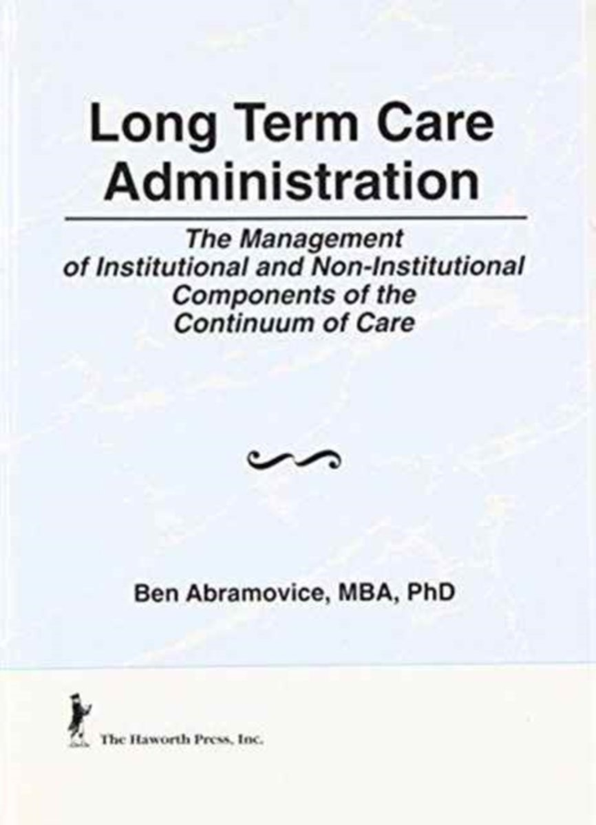 Long Term Care Administration