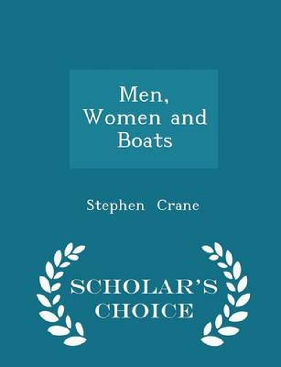 Men, Women and Boats - Scholar's Choice Edition