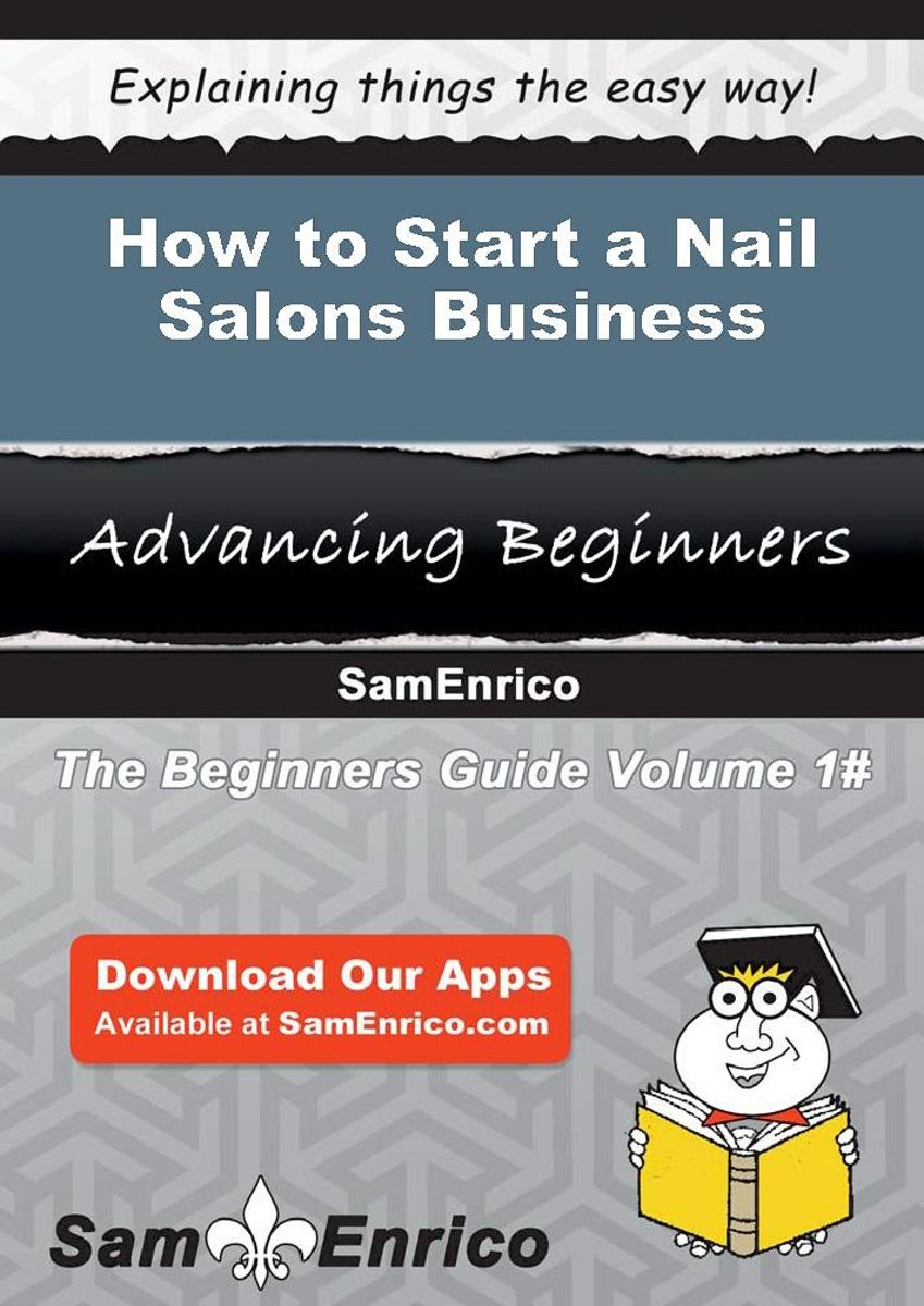 How to Start a Nail Salons Business