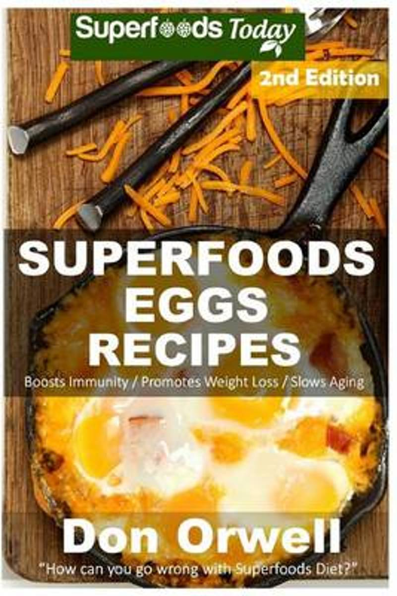 Superfoods Eggs Recipes