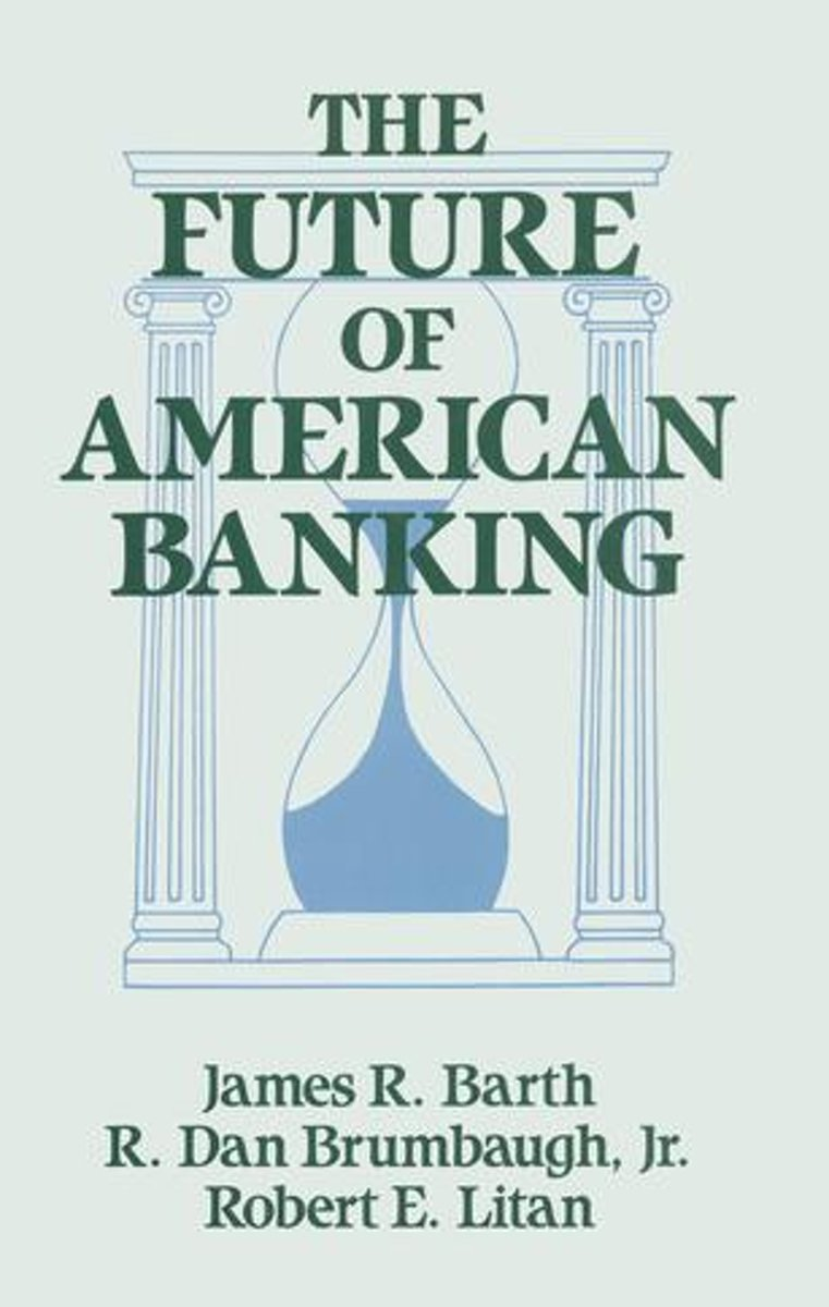 The Future of American Banking