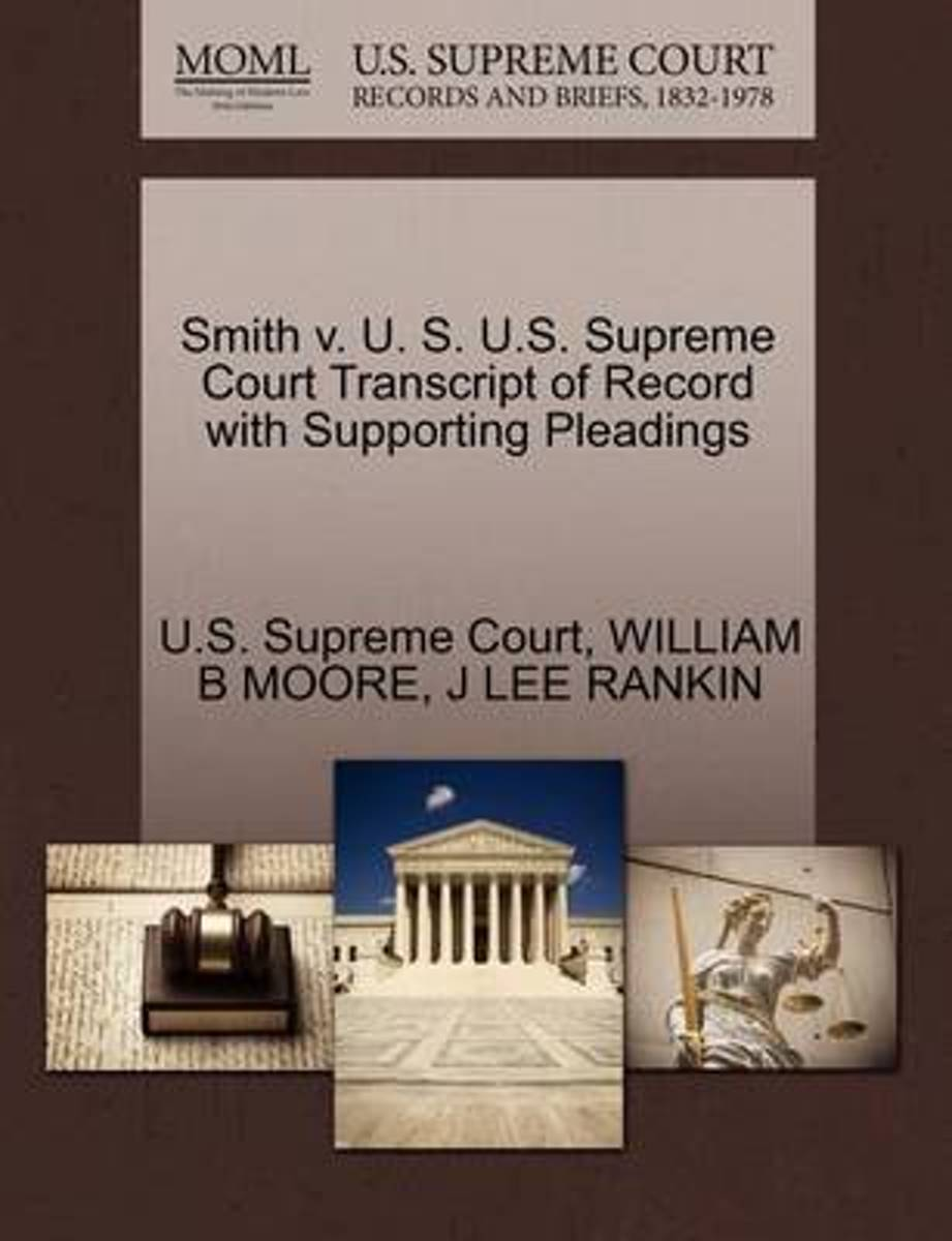 Smith V. U. S. U.S. Supreme Court Transcript of Record with Supporting Pleadings