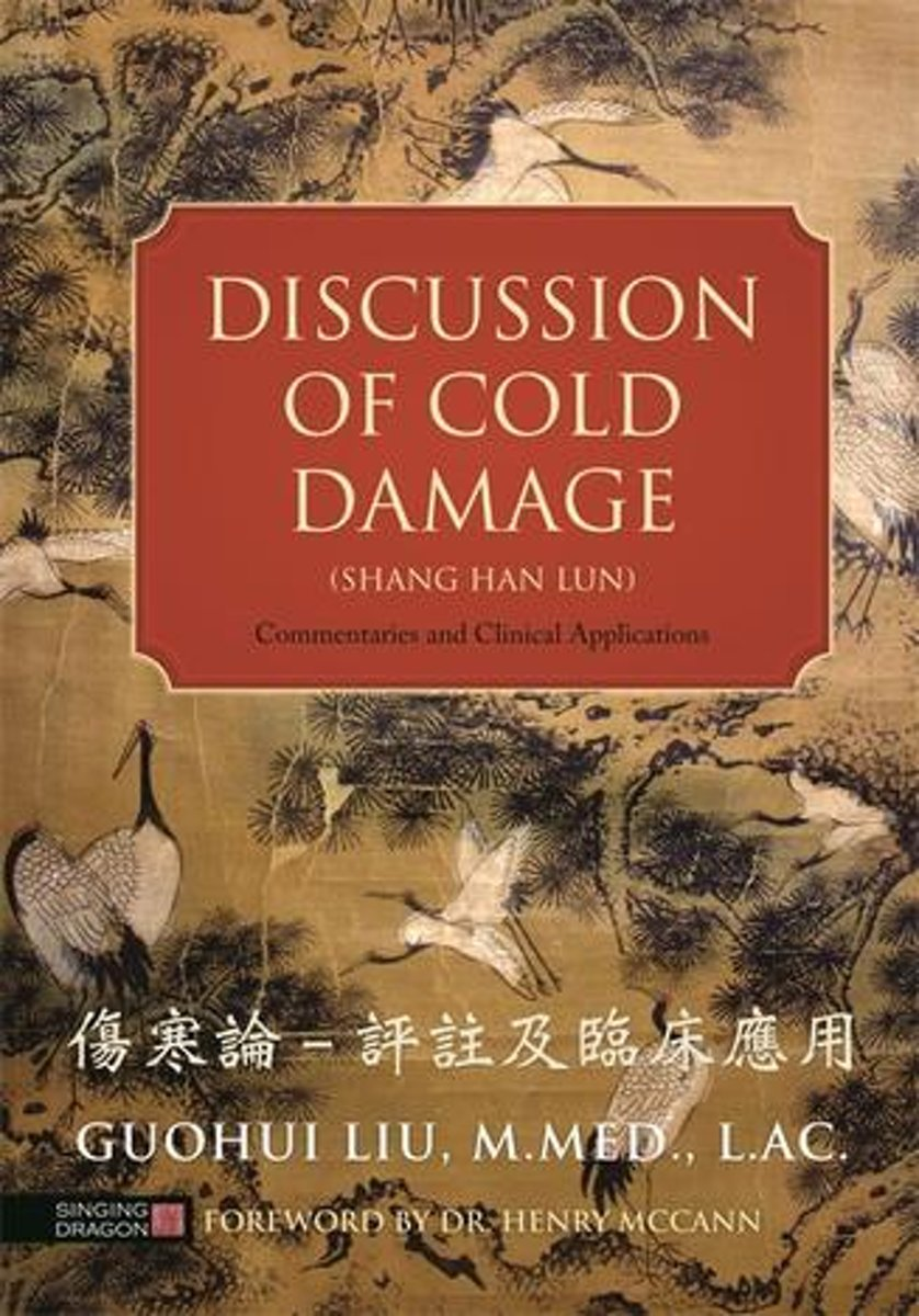 Discussion of Cold Damage (Shang Han Lun)
